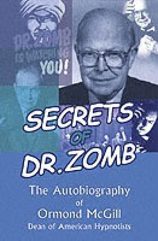secrets-of-dr-zomb-the-autobiography-of-ormond-mcgill-dean-of-original-imae8aktnstfvcqe.jpeg